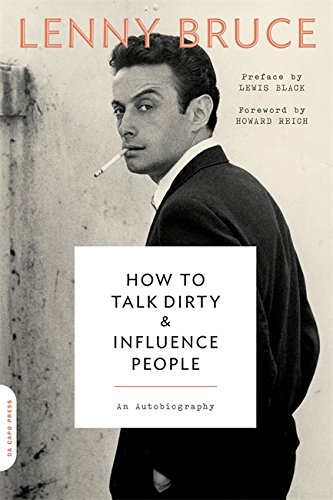 How to Talk Dirty and Influence People: An Autobiography por Lewis Black