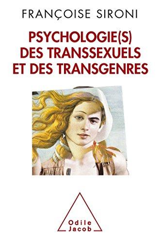 Psychologie des transsexuels et des transgenres