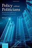 Policy Without Politicians: Bureaucratic Influence in Comparative Perspective