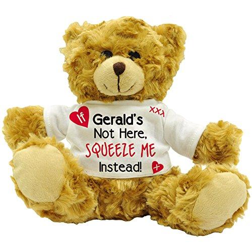 Wenn Gerald nicht hier, Squeeze Me statt. Love Sentiment Stecker Name personalisierbar Teddy Bär Geschenk (22cm hoch)