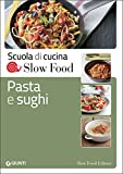 Scarica Libro Pasta e sughi (PDF,EPUB,MOBI) Online Italiano Gratis
