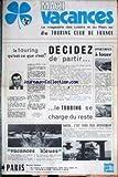 TOURING CLUB DE FRANCE - DECIDEZ DE PARTIR - VACANCES BLEUES....