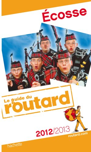 Guide du Routard Écosse 2012/2013 par Collectif