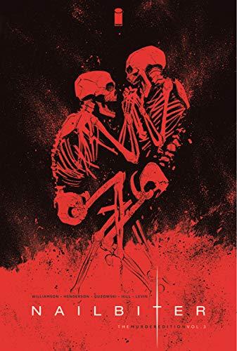 Nailbiter: The Murder Edition Volume 3 por Joshua Williamson
