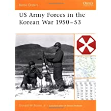 US Army Forces in the Korean War 1950-53 (Battle Orders, Band 11)