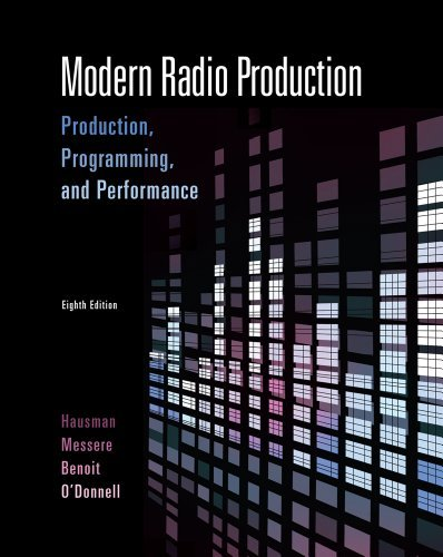 Modern Radio Production: Production Programming & Performance (Wadsworth Series in Broadcast and Production) by Carl Hausman (2009-03-12)
