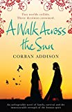 A Walk Across the Sun (English Edition)