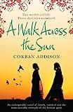 Image de A Walk Across the Sun (English Edition)