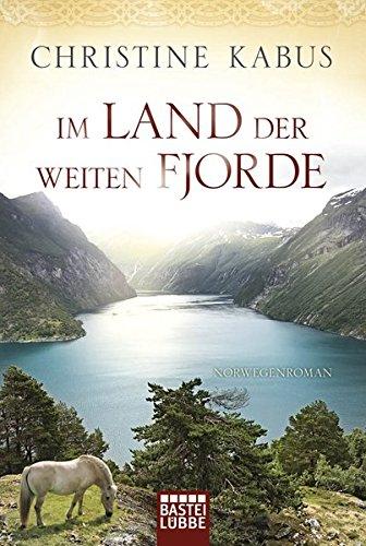 Im Land der weiten Fjorde: Norwegenroman