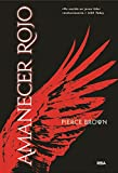 13. Amanecer rojo (serie Red Rising) - Pierce Brown :arrow: 2014