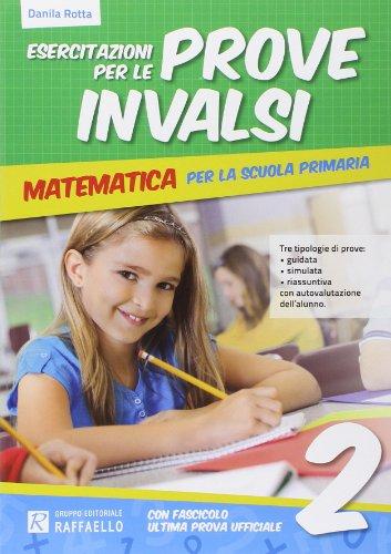 Esercitazione per le prove INVALSI. Matematica. Per la 2 classe elementare
