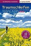 Traumschleifen Saar-Hunsrück - Band 1 - Der offizielle Wanderführer: 16 Premium-Rundwanderwege zwischen Saar, Mosel und Rhein. - Wolfgang Todt, Ulrike Poller