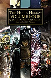 The Horus Heresy Volume Four (Horus Heresy: Collected Volumes Book 4)