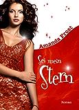 Sei mein Stern (Sternen-Trilogie 2)