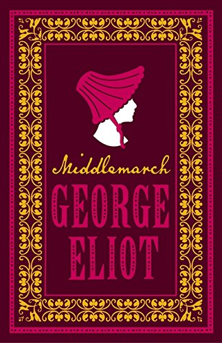 Middlemarch (Alma Classics Evergreens)