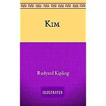 Kim: By Rudyard Kipling - Illustrated (English Edition)