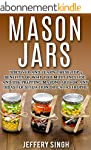 Mason Jars: Discover And Learn These...