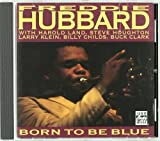 'Born To Be Blue' by Freddie Hubbard (1992-05-18)