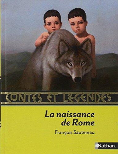Contes et Légendes : La naissance de Rome