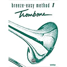 Breeze-Easy Method for Trombone or Baritone, Book I (Breeze-easy Series)