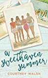 A Sweethaven Summer (The Sweethaven Circle Book 1)
