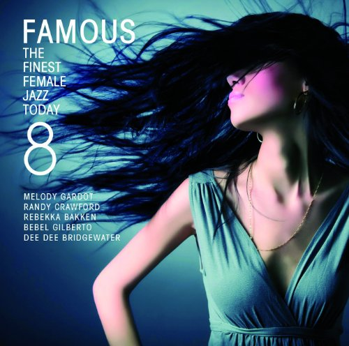 Famous 8 - The Finest Female J...