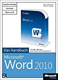 Microsoft Word 2010 - Das Handbuch