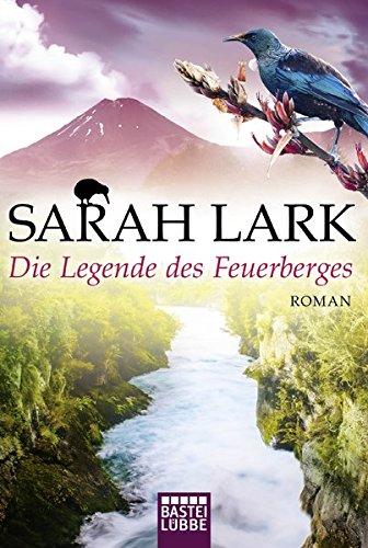 Die Legende des Feuerberges: Roman (Die Feuerblüten-Trilogie, Band 3)