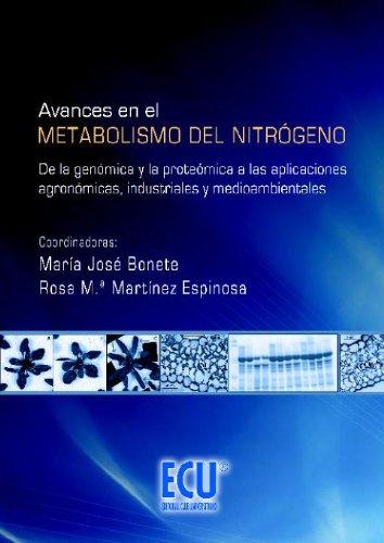 Avances en el metabolismo del nitrógeno por Rosa María Martínez Espinosa