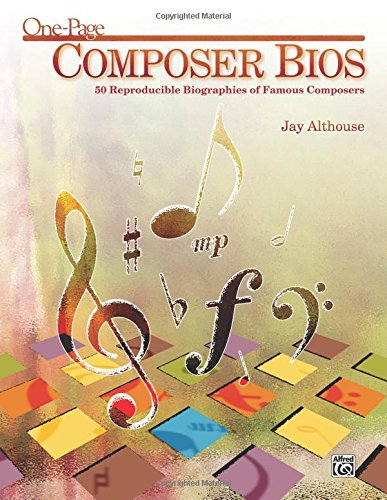 One-Page Composer BIOS: 50 Reproducible Biographies of Famous Composers (Teacher's Handbook), Comb Bound Book