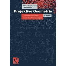 Vieweg Studium, Nr.41, Projektive Geometrie (vieweg studium; Aufbaukurs Mathematik)