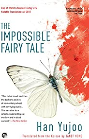 The Impossible Fairy Tale (International Fiction Series)
