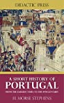A Short History of Portugal - From th...