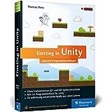 Einstieg in Unity: Ideal für Programmieranfänger