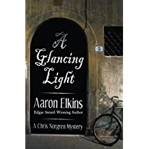 A Glancing Light (The Chris Norgren Mysteries)