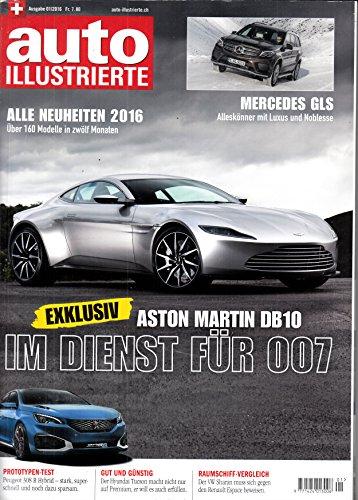 Auto Illustrierte (CH) 1 2016 Aston Martin DB10 Mercedes GLS Peugot 308 R Hybrid Zeitschrift Magazin Einzelheft Heft Oldtimer Youngtimer