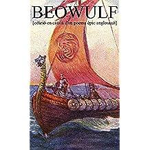 Beowulf: Poema èpic anglosaxó compost cap a l'any 750 després de Crist, conservat en un sol manuscrit cap a l'any 1000 després de Crist (Catalan Edition)