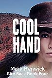 Cool Hand: An Amber Farrell Novel (Bite Back Book 4)