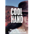 Cool Hand: An Amber Farrell Novel (Bite Back Book 4) (English Edition)