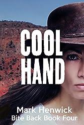 Cool Hand: An Amber Farrell Novel (Bite Back Book 4) (English Edition)