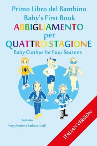 Primo-Libro-del-Bambino-Abbigliamento-per-Bambini-Quattro-Stagione-Babys-First-Book-ITALIAN-VERSION-8-English-Edition