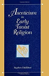 Asceticism in Early Taoist Religion (S U N Y Series in Chinese Philosophy and Culture) by Stephen Eskildsen (1998-10-01)