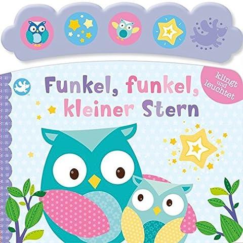 Little Learners - Funkel, funkel, kleiner Stern!: Soundbuch mit Licht