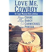 Love Me, Cowboy: The Copper Mountain Rodeo