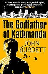 Godfather Of Kathmandu (Sonchai Jitpleecheep Book 4)