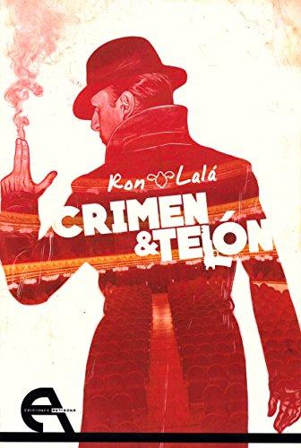 Crimen y telón (Teatro) por Ron Lalá
