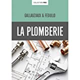 Eyrolles – Librairie – LA PLOMBERIE Collection Pro von Thierry Gallauziaux, David Fedullo