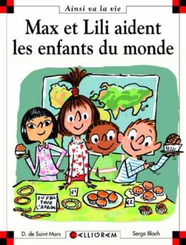 Max et Lili aident les enfants du monde ...