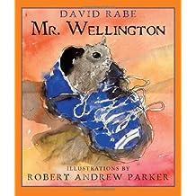Mr. Wellington by David Rabe (2009-04-27)