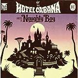Songtexte von Naughty Boy - Hotel Cabana